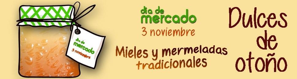 """La Cámara Agraria de Madrid celebra el Día de Mercado el 3 de noviembre de 2018 bajo el lema """"Mieles y Mermeladas Tradicionales. Dulces de Otoño"""""""