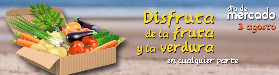 """La Cámara Agraria de Madrid celebra el Día de Mercado el 3 de agosto de 2019 bajo el lema """"Disfruta de la Fruta y la Verdura en Cualquier Parte"""""""