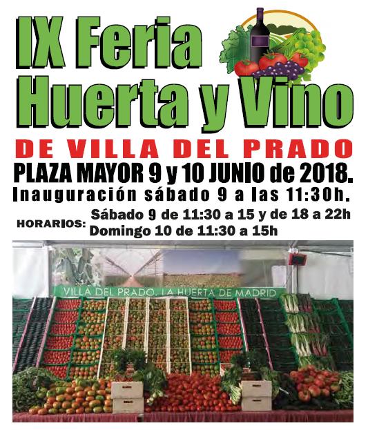 Durante los días 9 y 10 de junio de 2018 se celebra en la Plaza Mayor de Villa del Prado la IX Edición de su Feria Huerta y Vino.